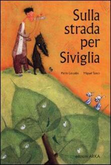 Promoartpalermo.it Sulla strada per Siviglia. Ediz. illustrata Image