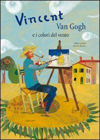 Vincent Van Gogh e i colori del vento