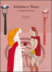 Copertina  Arianna e Teseo : un fragile filo d'amore