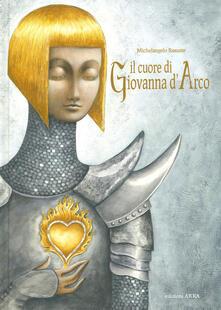 Il cuore di Giovanna dArco. Ediz. a colori.pdf