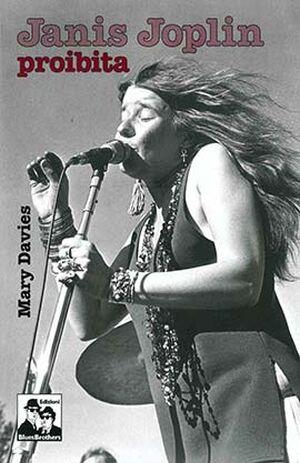 Janis Joplin. Proibita