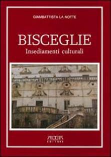 Premioquesti.it Bisceglie. Insediamenti culturali Image