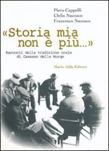 Secchiarapita.it Storia mia non è più... Racconti della tradizione orale di Cassano delle Murge Image