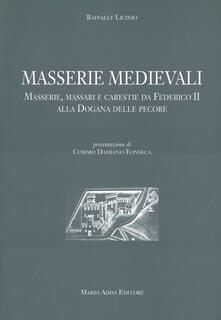 Ilmeglio-delweb.it Masserie medioevali. Masserie, massari e carestie da Federico II alla dogana delle pecore Image