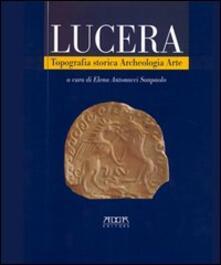 Camfeed.it Lucera. Topografia storica, archeologia, arte Image