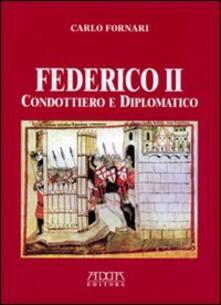 Osteriacasadimare.it Federico II condottiero e diplomatico Image