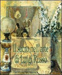 Il Il sacro nell'arte di Luigi Russo - Pastore Lucia Rosa - wuz.it