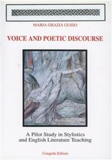 Voice and poetic discourse. A pilot study in stilistics and english literature teaching