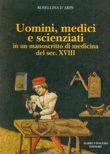 Uomini, medici e scienziati in un manoscritto di medicina del sec. XVIII