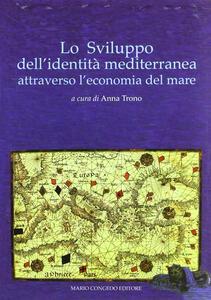 Lo sviluppo dell'identità mediterranea attraverso l'economia del mare