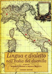 Lingua e dialetto nell'Italia del Duemila