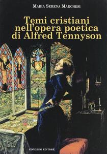 Tempi cristiani nell'opera poetica di Alfred Tennyson