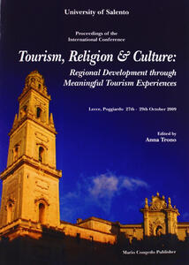 Tourism, religion & culture. Regional development throught meaningful fourism experiences...