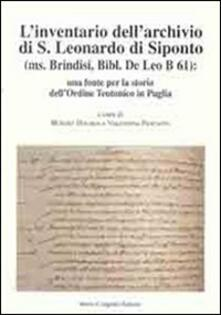 Winniearcher.com L' inventario dell'archivio di San Leonardo di Siponto (ms. Brindisi, bibl. De Leo B 61). Una fonte per la storia dell'ordine teutonico in Puglia Image