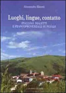 Luoghi, lingue, contatto. Italiano, dialetti e francoprovenzale in Puglia