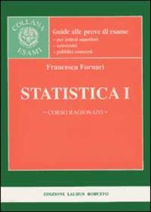 Statistica I. Corso ragionato