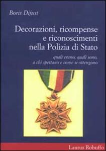 Decorazioni, ricompense e riconoscimenti nella polizia di Stato