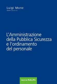 Squillogame.it L' amministrazione della pubblica sicurezza e l'ordinamento del personale Image