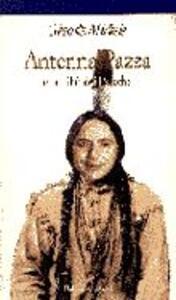Antenna Pazza e la tribù dei Paiache