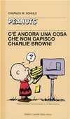 Libro C'è ancora una cosa che non capisco, Charlie Brown! Charles M. Schulz