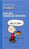 Libro Grazie, Charlie Brown! Charles M. Schulz