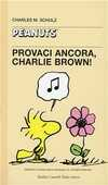 Libro Provaci ancora, Charlie Brown Charles M. Schulz