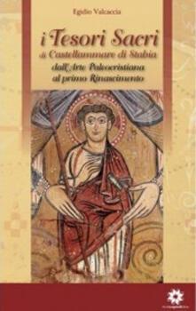Filmarelalterita.it I tesori sacri di Castellammare di Stabia. Vol. 1: Dall'arte paleocristiana al primo Rinascimento. Image