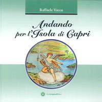 Andando per l'isola di Capri - Vacca Raffaele - wuz.it