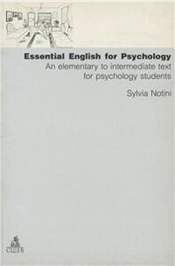Essential english for psychology. An elementary to intermediate text for psychology students