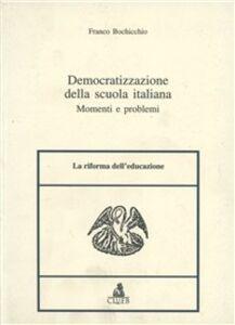 Democratizzazione della scuola italiana. Momenti e problemi