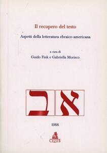 Il recupero del testo. Aspetti della letteratura ebraico-americana
