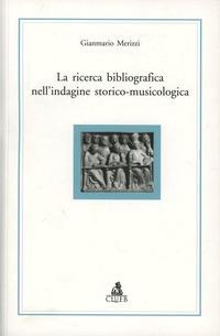 La La ricerca bibliografica nell'indagine storico-musicologica