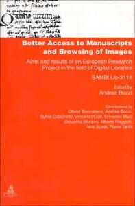 Better access to manuscripts and browsing of images. Aims and results of an european research project in the field of digital libraries (Bambi Lib. -3114)