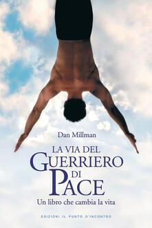 Voluntariadobaleares2014.es La via del guerriero di pace. Un libro che cambia la vita letto da Jacopo Venturiero Image