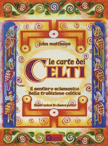 Radiospeed.it Le carte dei celti. Il sentiero sciamanico della tradizione celtica. Con 40 Image