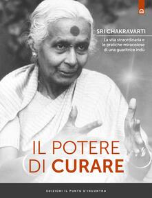 Winniearcher.com Il potere di curare. La vita straordinaria e le pratiche miracolose di una guaritrice indù Image