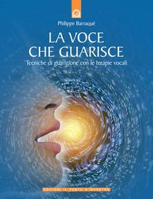 La voce che guarisce. Tecniche di guarigione con le terapie vocali.pdf