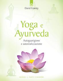 Parcoarenas.it Yoga e ayurveda. Autoguarigione e autorealizzazione Image