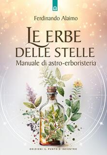 Winniearcher.com Le erbe delle stelle. Manuale di astro-erboristeria Image
