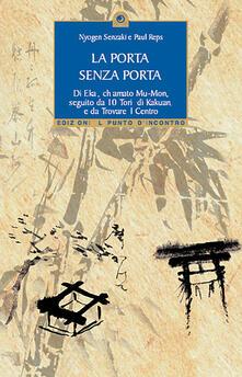 La porta senza porta di Ekai, chiamato Mu-Mon-10 tori di Kakuan-Trovare il centro