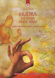 Mudra. Lo yoga delle mani