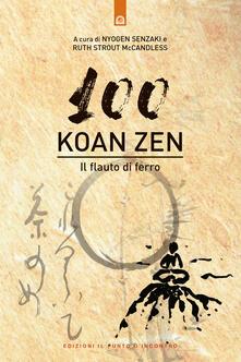 Cento koan zen. Il flauto di ferro.pdf