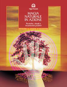 Squillogame.it Magia naturale in azione. Tecniche, rituali e incantesimi positivi Image