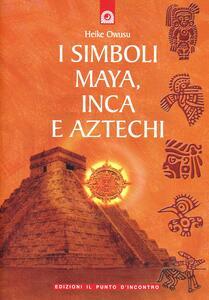 I simboli Maya, Inca e Aztechi