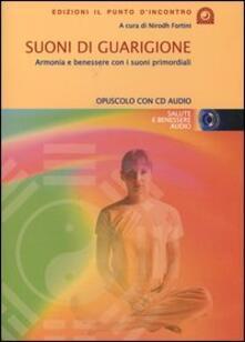 Nicocaradonna.it Suoni di guarigione. Armonia e benessere con i suoni primordiali. Con CD Audio Image