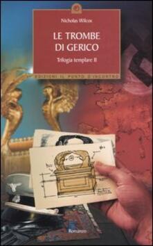 Equilibrifestival.it Le trombe di Gerico. Trilogia templare. Vol. 2 Image