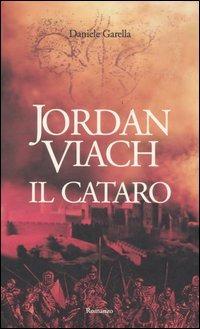 Jordan Viach. Il cataro