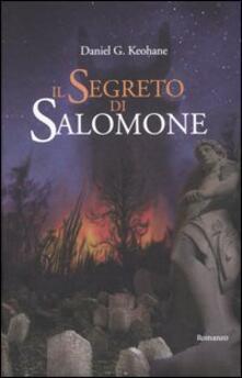 Il segreto di Salomone - Daniel G. Keohane - copertina