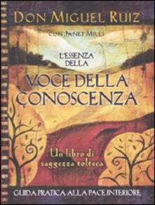 L' essenza della voce della conoscenza - Miguel Ruiz - copertina