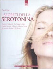 Vastese1902.it I segreti della serotonina. L'ormone naturale che fa aumentare il buon umore, riduce il dolore e limita gli eccessi di cibo e di alcol Image